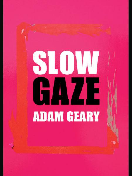 Slow Gaze